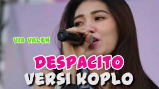 DESPACITO VERSI DANGDUT KOPLO - VIA VALLEN