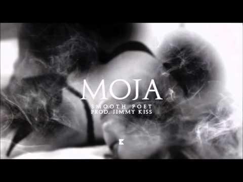 Smooth Poet - Moja (prod. Jimmy Kiss)