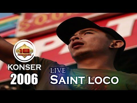 download lagu Saint Loco - Full Konser Live Konser Bitung 19 Mei 2006 gratis