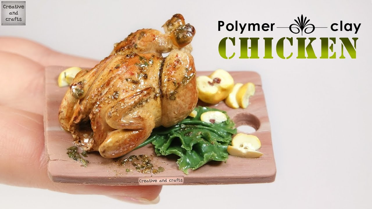 Как сделать курицу из пластилина гриль