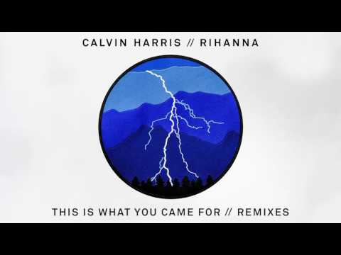 Calvin Harris & Rihanna - This Is What You Came For (R3hab & Henry Fong Remix)