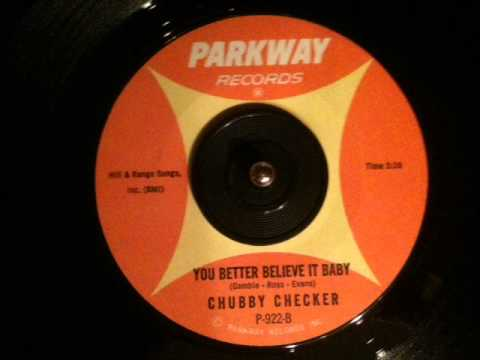 Chubby Checker - You Better Believe It Baby