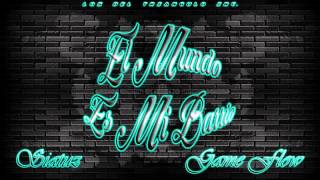 El Mundo Es Mi Barrio🎧Game Flow🎵Ft Siatuz🎶