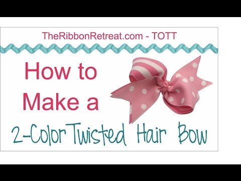 How to Make a Two Color Twisted HairBow - TOTT Instructions