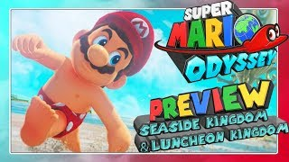 SUPER MARIO ODYSSEY - SEASIDE KINGDOM & LUNCHEON KINGDOM Preview