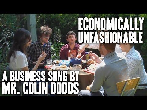 Colin Dodds - Economically Unfashionable (Economics Rap Song)