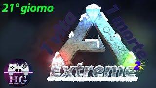 Ark Extreme al quadrato. Una sola vita, una sola morte. 21° giorno. (T-Rex) ITA