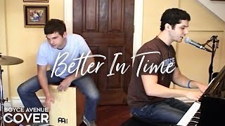Leona Lewis - Better In Time (Boyce Avenue acoustic cover) on iTunes & Spotify