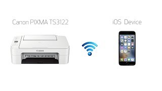 Setting up Your Wireless Canon PIXMA TS3122- Easy Wireless Connect with an iOS Device