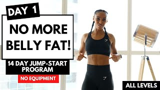 DAY 1 - LOSE WEIGHT - LOSE BELLY FAT (14 Day Exercise Plan)