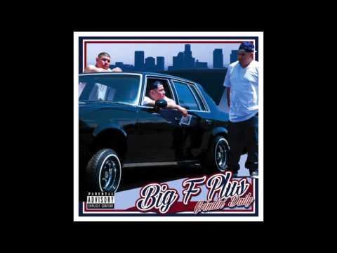 Big F Plus - On My Grind (Radio)