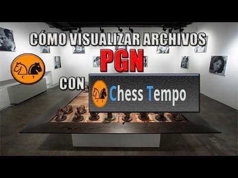CÓMO VISUALIZAR ARCHIVOS PGN CON CHESS TEMPO