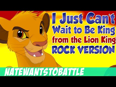 The Lion King - I Just Can't Wait to Be King - Rock Song Music Cover by NateWantsToBattle