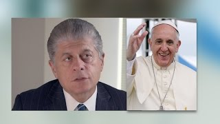 Pope Francis Doesn't Understand Economics & Capitalism: Judge Napolitano