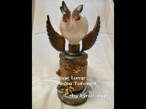 Assemblage Lamp recycled altered art tutorial