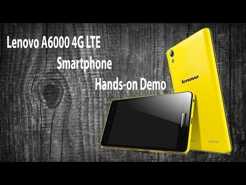 Lenovo A6000 4G LTE Smartphone Hands-on Demo
