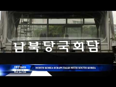 North Korea Scraps Talks with South Korea