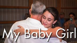 """""""My Baby Girl"""" - The perfect father daughter dance song"""
