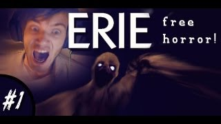 AWESOME NEW FREE HORROR GAME! - Erie: Part 1 - Let's Play (+Download Link)