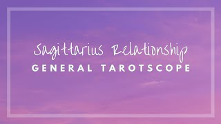 Sagittarius Relationship Tarotscope Love Reading 16th to 22nd February 2019