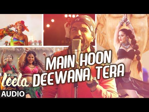 'main Hoon Deewana Tera' Full Song (audio) | Meet Bros Anjjan Ft. Arijit Singh | Ek Paheli Leela video