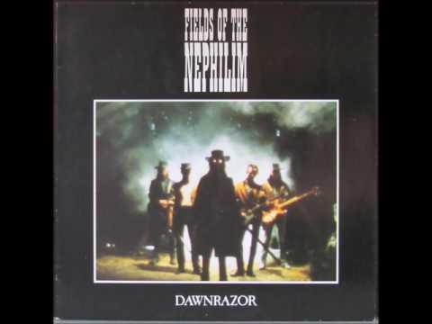 Fields Of The Nephilim - Dawnrazor