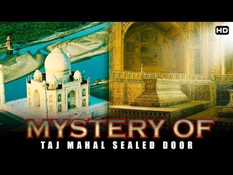 बंद दरवाजे खुलगये रहस्य आया सामने  | Taj Mahal The Mystery Behind The Sealed Doors |