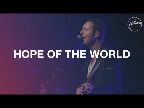 Hillsongs - Hope Of The World