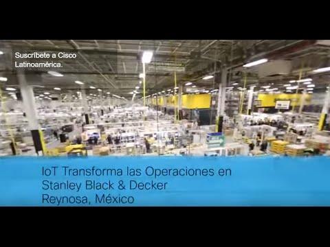 Internet de las Cosas potencia la producción de Stanley Black & Decker