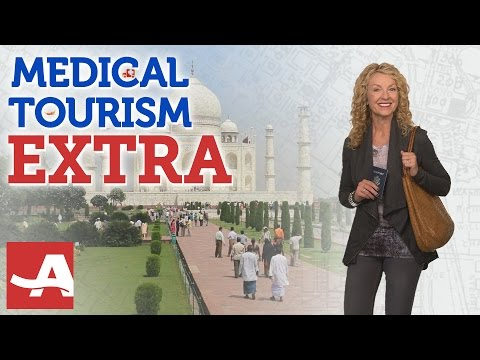MEDICAL TOURISM 'EXTRA' | Best of Everything | AARP