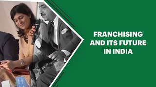 Franchising and its future in India