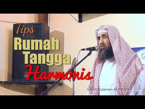 Nasihat Pernikahan: Tips Rumah Tangga Harmonis - Syaikh Sulaiman Ar Ruhaily