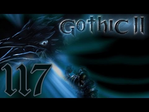 Let's Play Gothic II [117] - Surprise Buttsex!