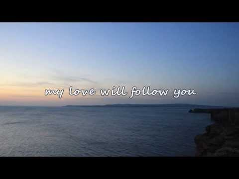 Dierks Bentley - My Love Will Follow You