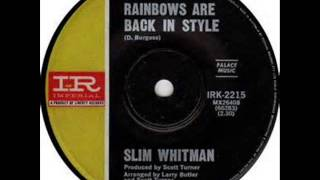 Watch Slim Whitman Rainbows Are Back In Style video