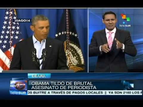 EEUU: condena Obama brutal asesinato de periodista James Foley