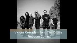 Watch Vicious Crusade Bang The Drum video