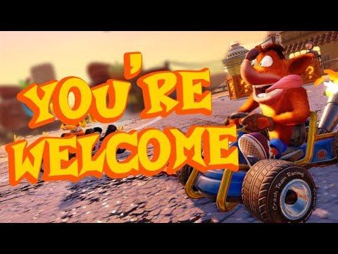 I gave you the Crash Team Racing Remaster
