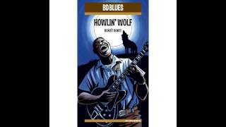 Watch Howlin Wolf Everybodys In The Mood video