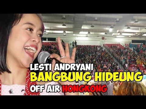 """LESTI ANDRYANI """"BANGBUNG HIDEUNG"""" OFF AIR HONGKONG"""