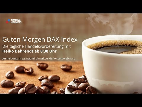 Guten Morgen DAX-Index für Fr. 07.09.18 by Admiral Market