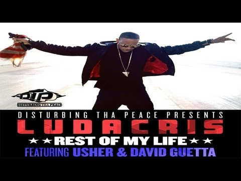 Ludacris - Rest Of My Life ft. Usher & David Guetta
