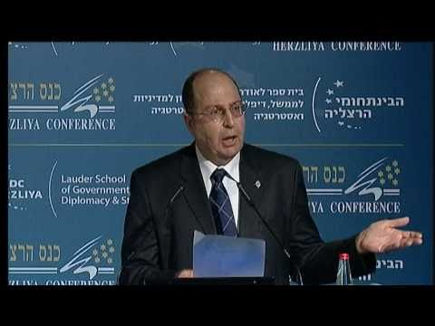 Moshe Ya'alon, Vice Prime Minister and Minister of Strategic Affairs- Herzliya Conference 2011