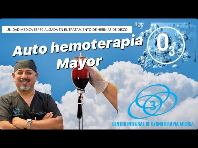 Autohemoterapia mayor con ozono en Guadalajara,jalisco,mexico
