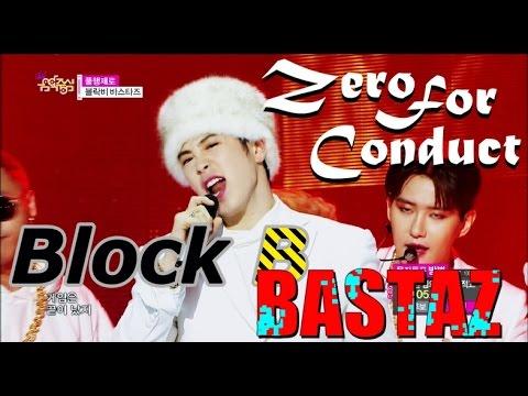 [HOT] BLOCK B BASTARZ - Zero For Conduct, 블락비 바스타즈 - 품행제로, Show Music core 20150418