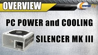 Newegg TV: PC Power and Cooling Silencer MK III 80 PLUS BRONZE Certified Modular PSU Overview