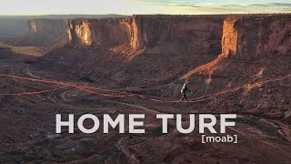 Home Turf: Moab - Slacklining in 360
