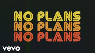 AJ Mitchell - No Plans (Lyric Video) ft. Marteen