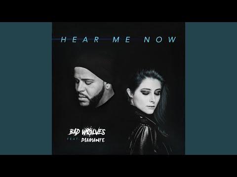 Hear Me Now (feat. DIAMANTE)