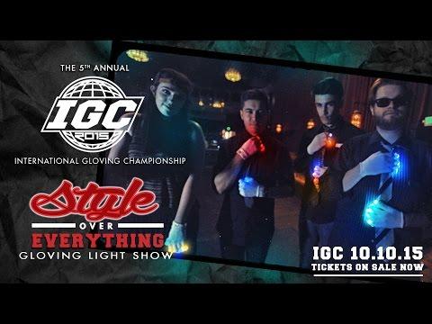 Style Over Everything - IGC Gloving Light Show